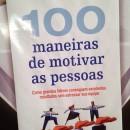 """Mestrandos do PPGOdonto realizarão palestra sobre o livro: """"100 Maneiras de Motivar as pessoas"""""""