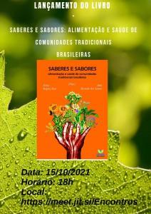 Lançamento do livro Saberes e Sabores alimentação e saúde de comunidades tradicionais brasileiras